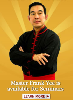 Learn from Grandmaster Frank Yee